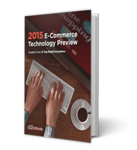 2015 Ecommerce Tech Preview